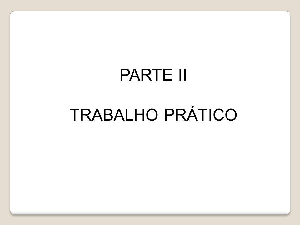 PARTE II TRABALHO PRÁTICO