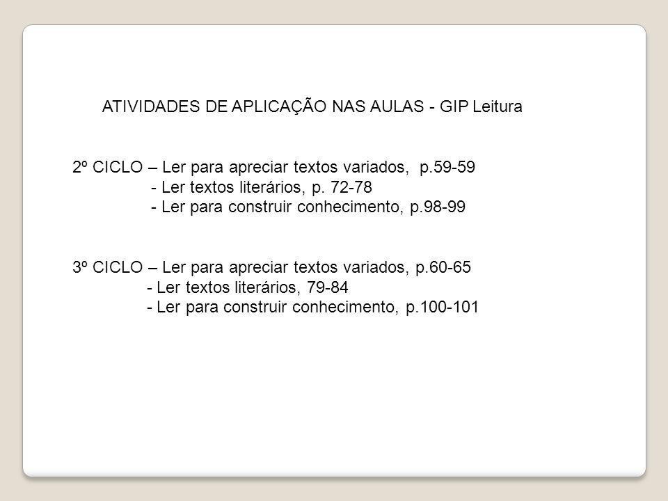 ATIVIDADES DE APLICAÇÃO NAS AULAS - GIP Leitura