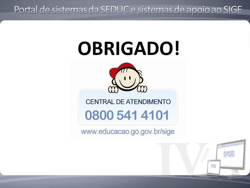 Portal de sistemas da SEDUC e sistemas de apoio ao SIGE