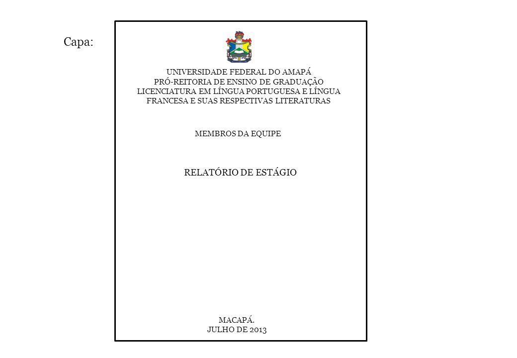 Capa: RELATÓRIO DE ESTÁGIO UNIVERSIDADE FEDERAL DO AMAPÁ