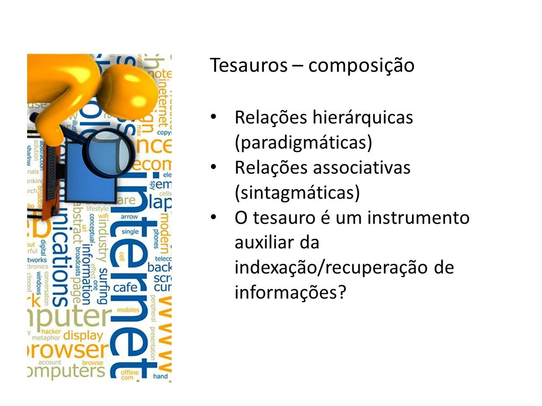 Tesauros – composição Relações hierárquicas (paradigmáticas)