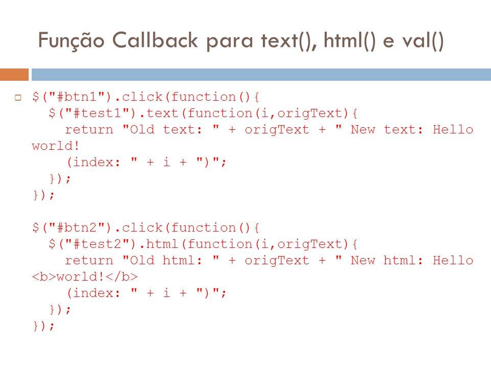 Função Callback para text(), html() e val()