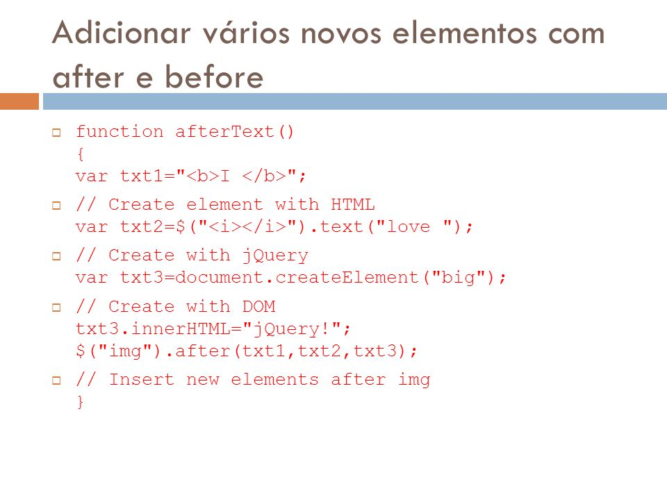 Adicionar vários novos elementos com after e before