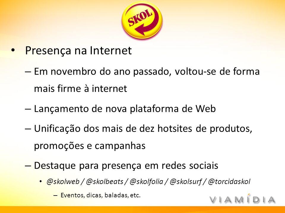 Presença na Internet Em novembro do ano passado, voltou-se de forma mais firme à internet. Lançamento de nova plataforma de Web.