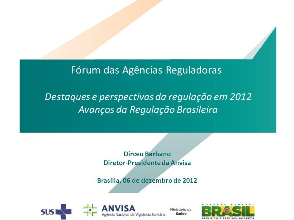 Diretor-Presidente da Anvisa Brasília, 06 de dezembro de 2012