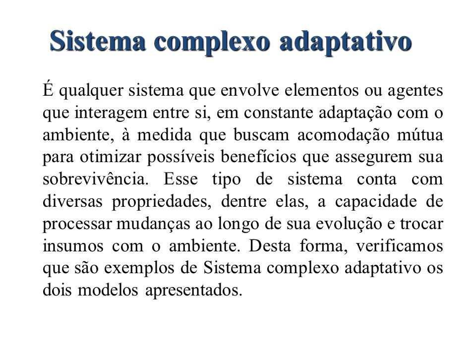 Sistema complexo adaptativo