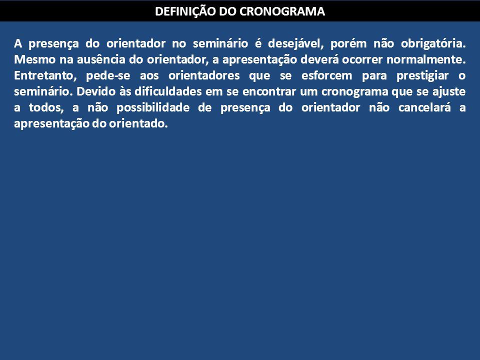 DEFINIÇÃO DO CRONOGRAMA