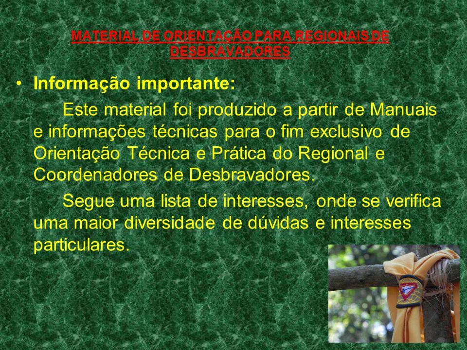 MATERIAL DE ORIENTAÇÃO PARA REGIONAIS DE DESBRAVADORES