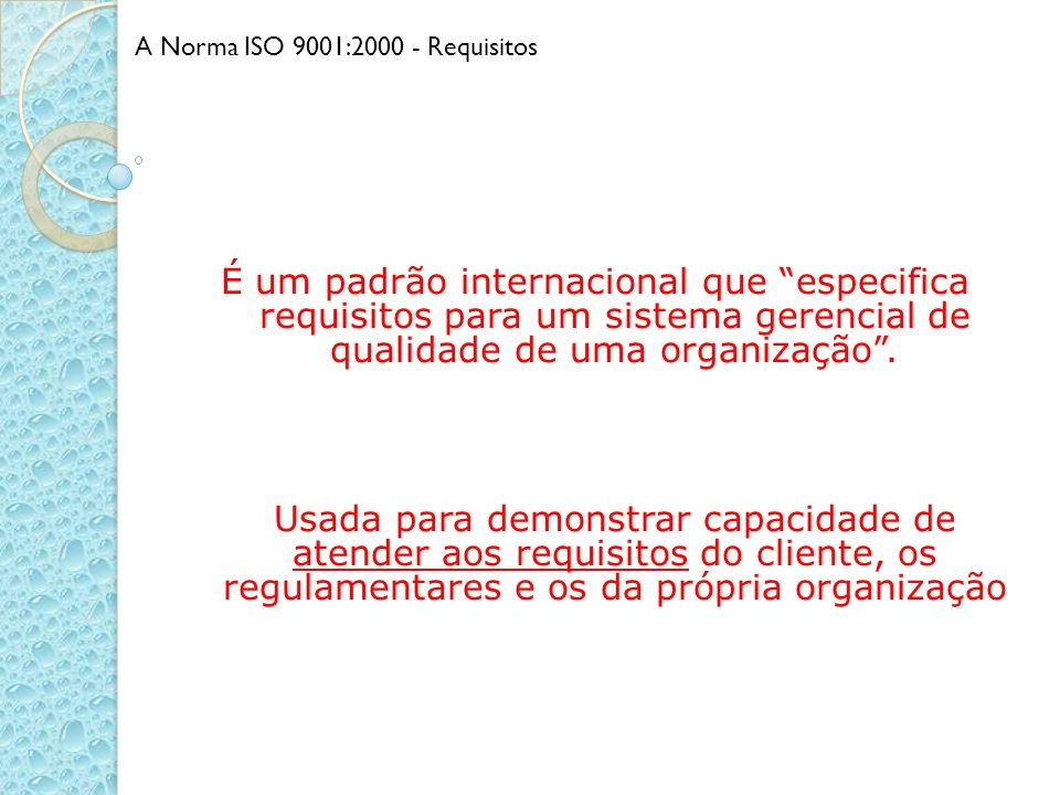 A Norma ISO 9001:2000 - Requisitos