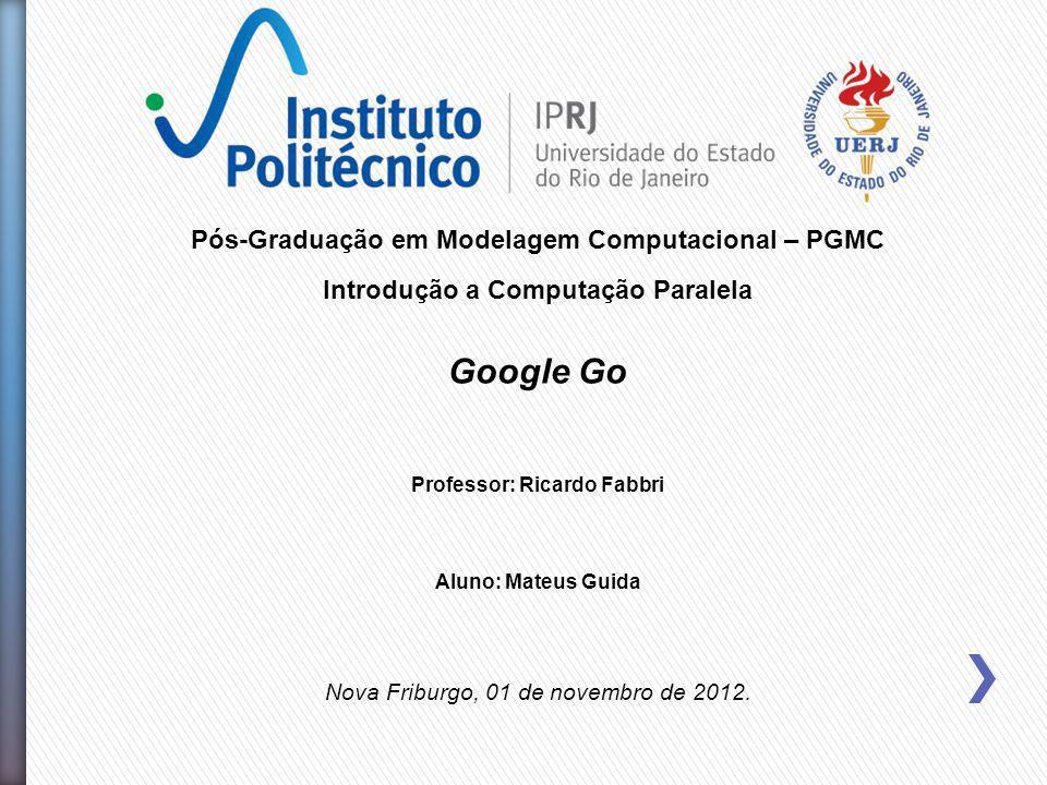 Google Go Pós-Graduação em Modelagem Computacional – PGMC