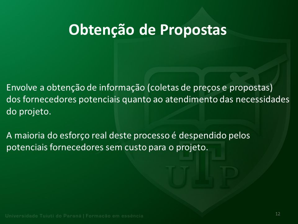 Obtenção de Propostas Envolve a obtenção de informação (coletas de preços e propostas)