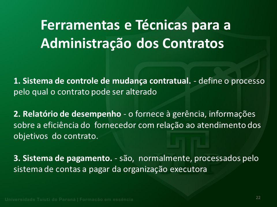 Ferramentas e Técnicas para a Administração dos Contratos