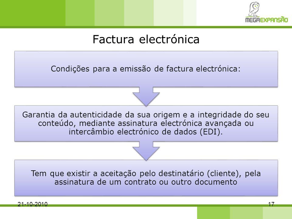 Condições para a emissão de factura electrónica: