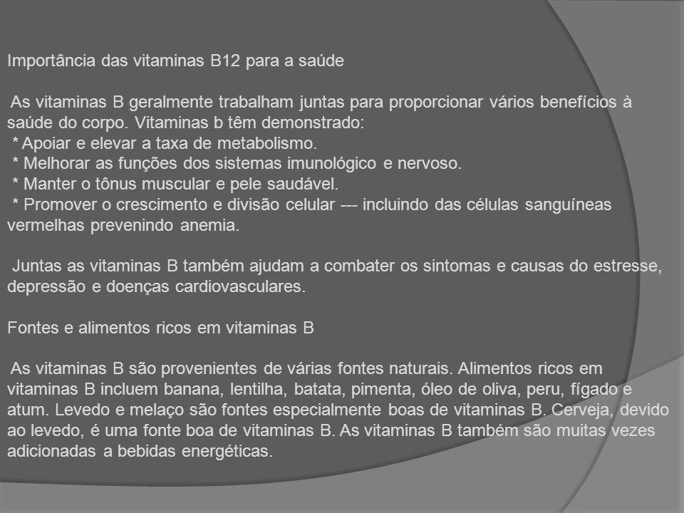 Importância das vitaminas B12 para a saúde