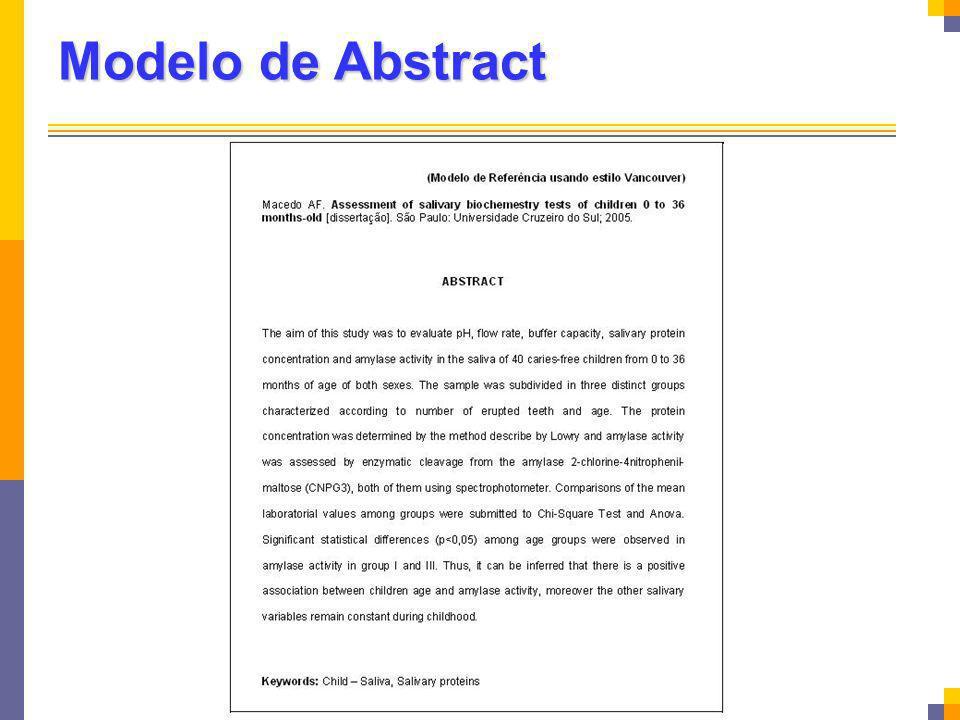 Modelo de Abstract Elemento obrigatório para dissertações e teses.