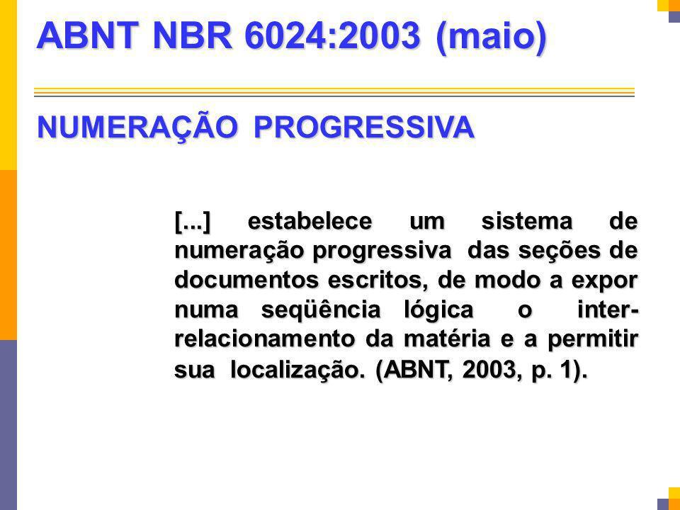 ABNT NBR 6024:2003 (maio) NUMERAÇÃO PROGRESSIVA