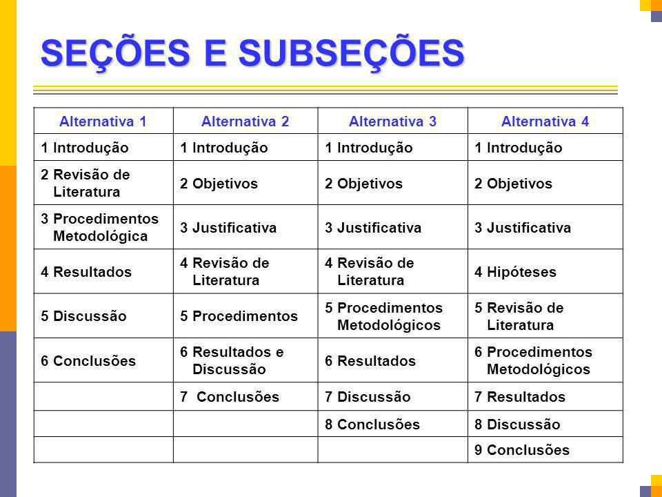 SEÇÕES E SUBSEÇÕES Alternativa 1 Alternativa 2 Alternativa 3