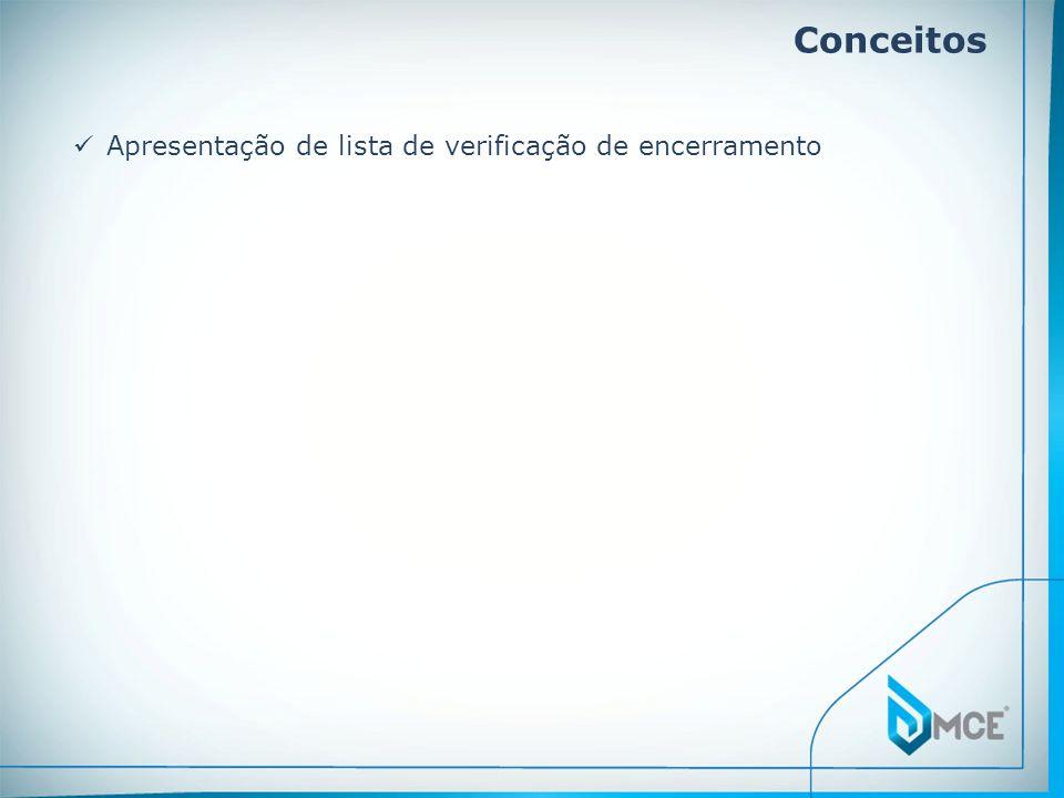 Conceitos Apresentação de lista de verificação de encerramento