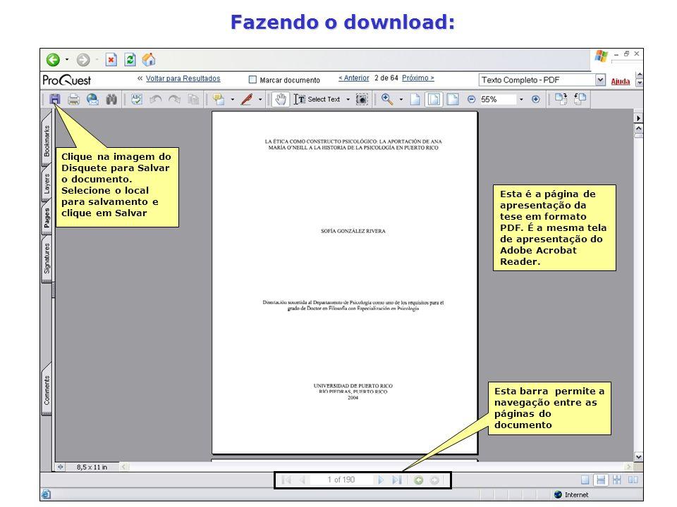 Fazendo o download: Clique na imagem do Disquete para Salvar o documento. Selecione o local para salvamento e clique em Salvar.