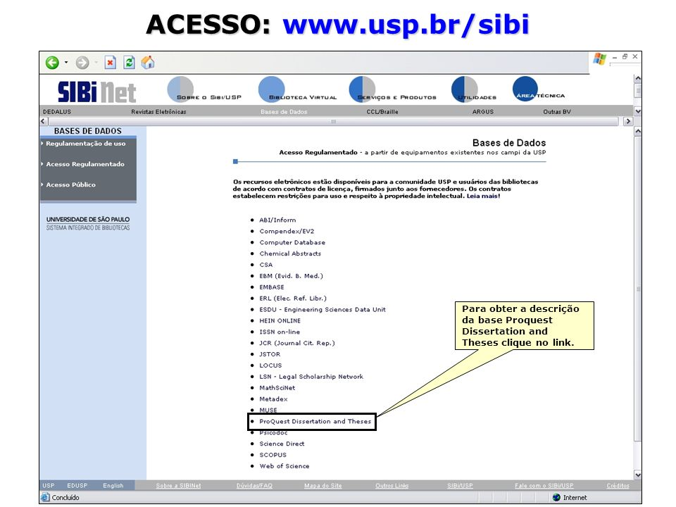 ACESSO: www.usp.br/sibi