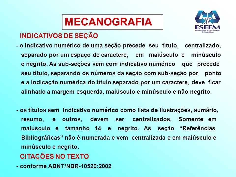 MECANOGRAFIA INDICATIVOS DE SEÇÃO CITAÇÕES NO TEXTO
