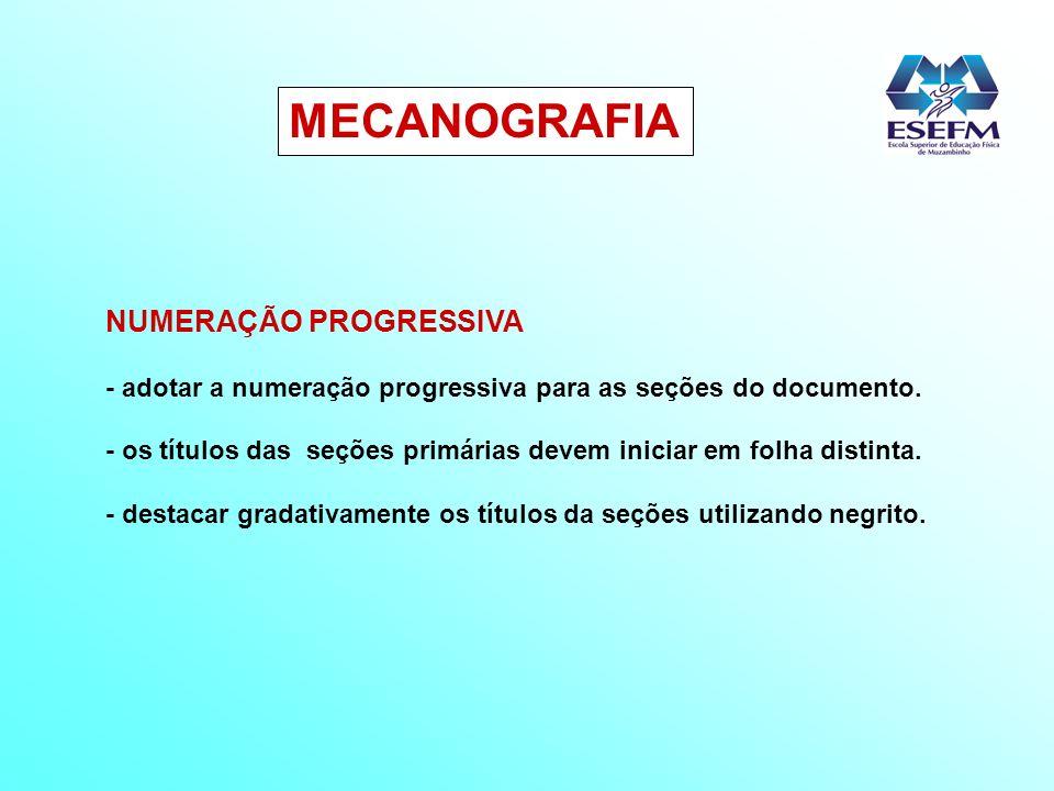 MECANOGRAFIA NUMERAÇÃO PROGRESSIVA