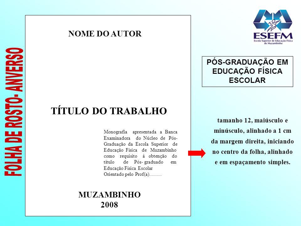 PÓS-GRADUAÇÃO EM EDUCAÇÃO FÍSICA ESCOLAR