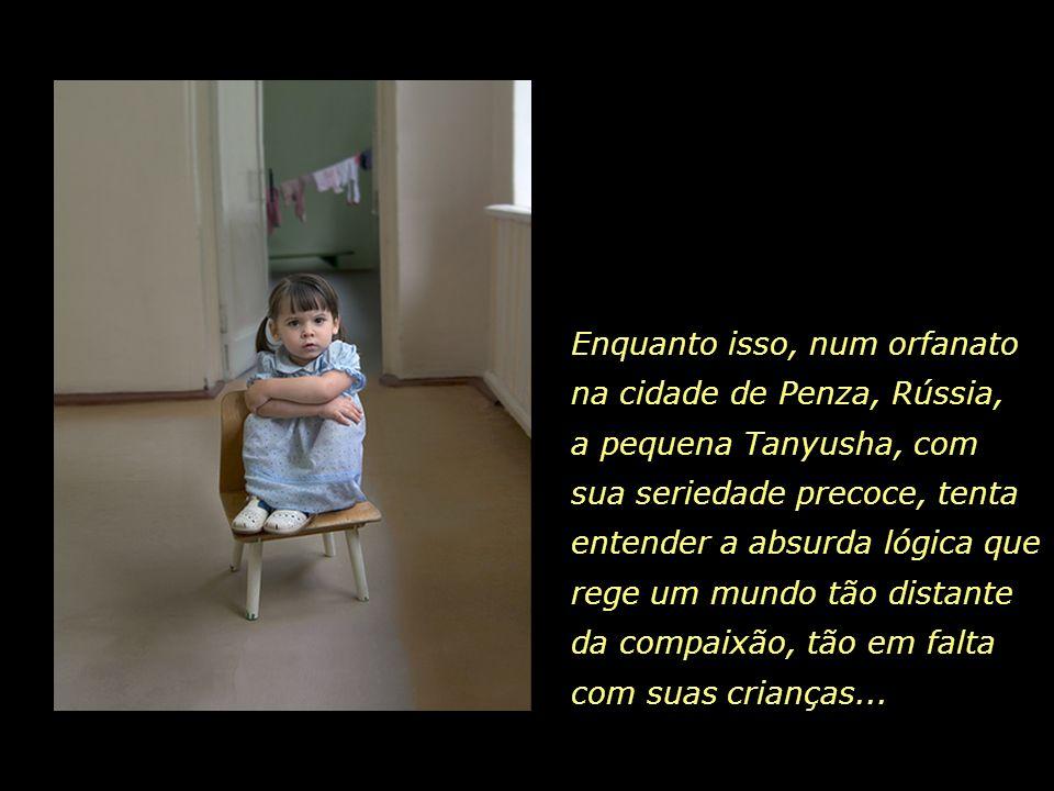 Enquanto isso, num orfanato na cidade de Penza, Rússia, a pequena Tanyusha, com sua seriedade precoce, tenta entender a absurda lógica que rege um mundo tão distante da compaixão, tão em falta com suas crianças...