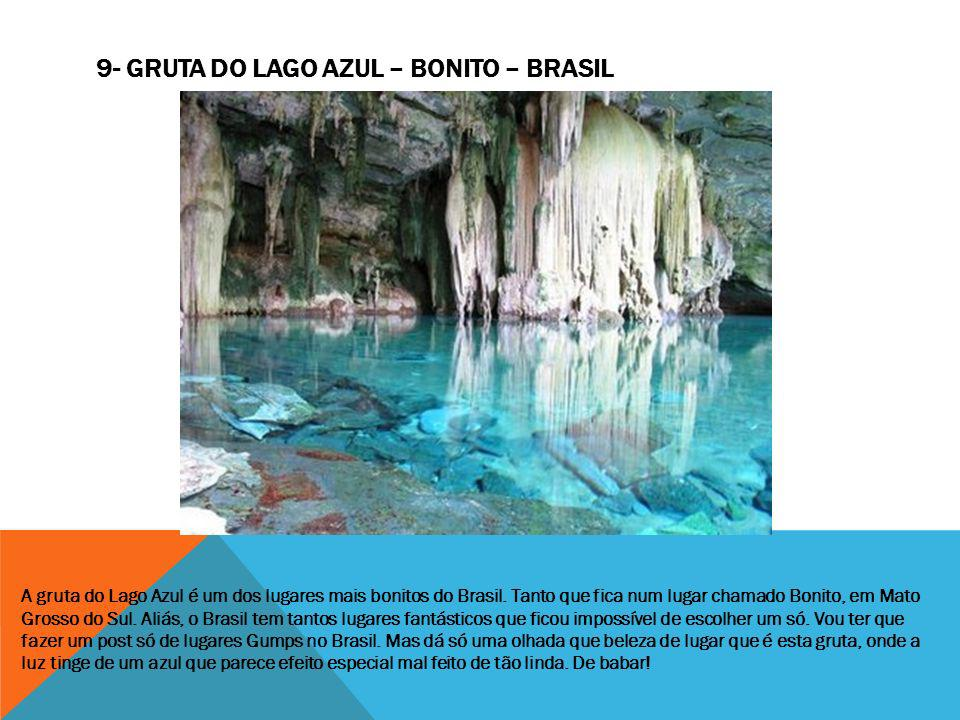 9- Gruta do Lago Azul – Bonito – Brasil