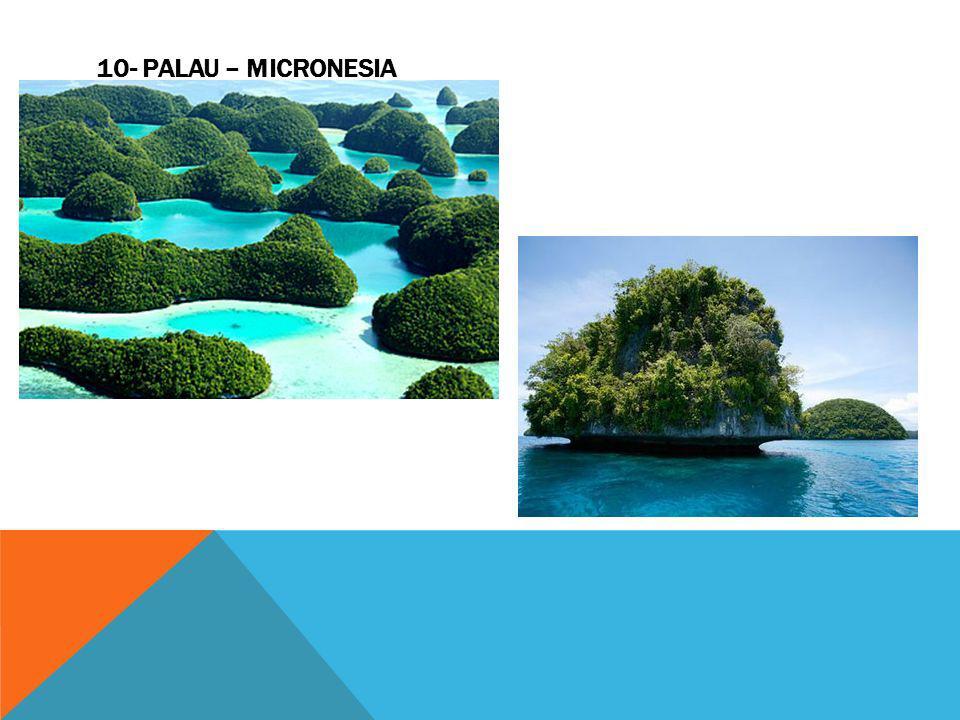 10- Palau – Micronesia
