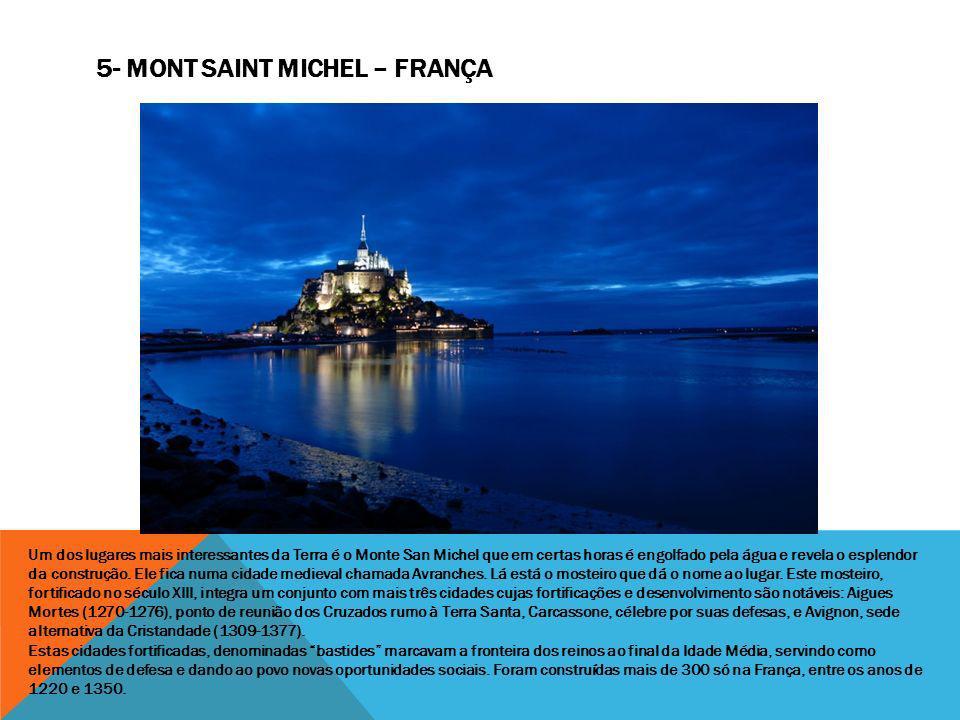5- Mont Saint Michel – França