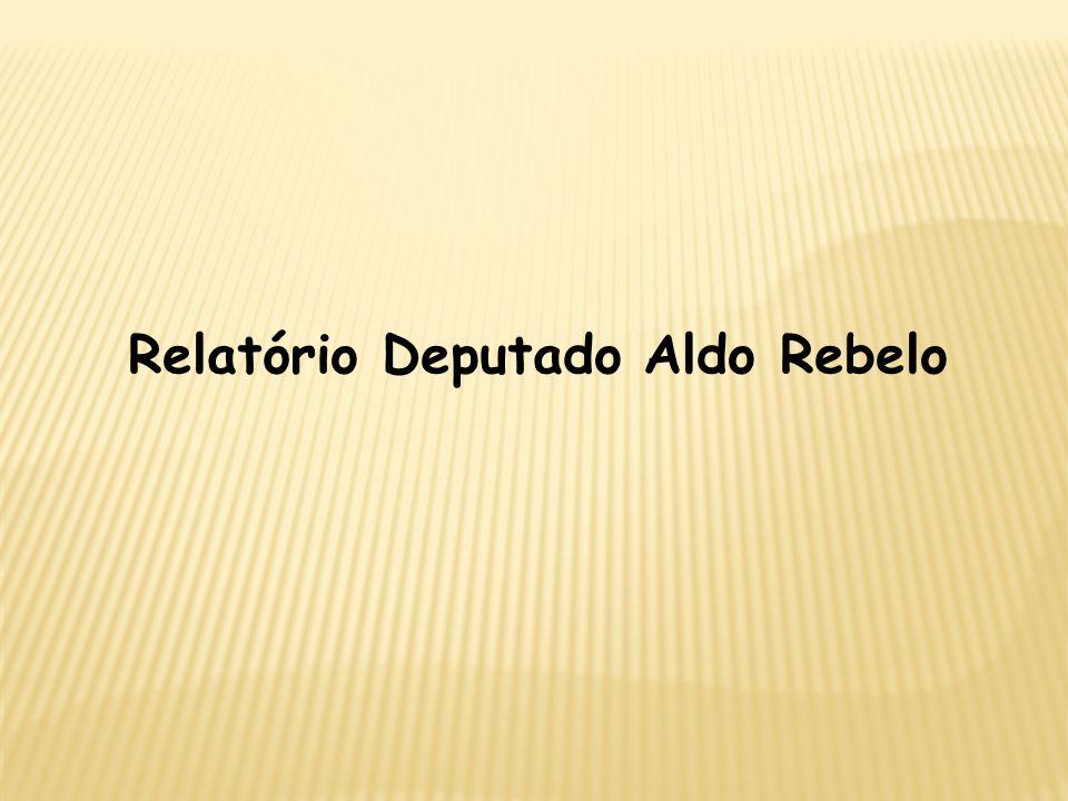 Relatório Deputado Aldo Rebelo