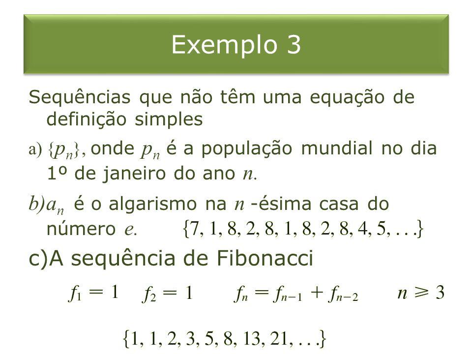 Exemplo 3 an é o algarismo na n -ésima casa do número e.
