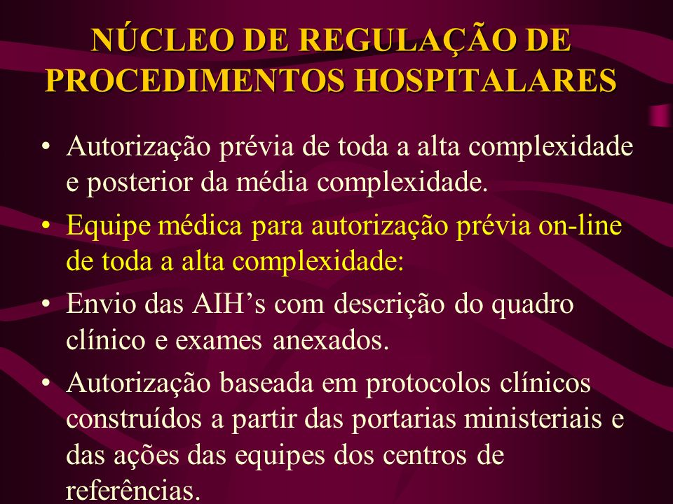 NÚCLEO DE REGULAÇÃO DE PROCEDIMENTOS HOSPITALARES