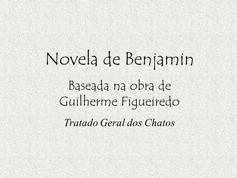 Novela de Benjamin Baseada na obra de Guilherme Figueiredo