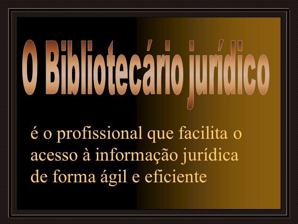 O Bibliotecário jurídico
