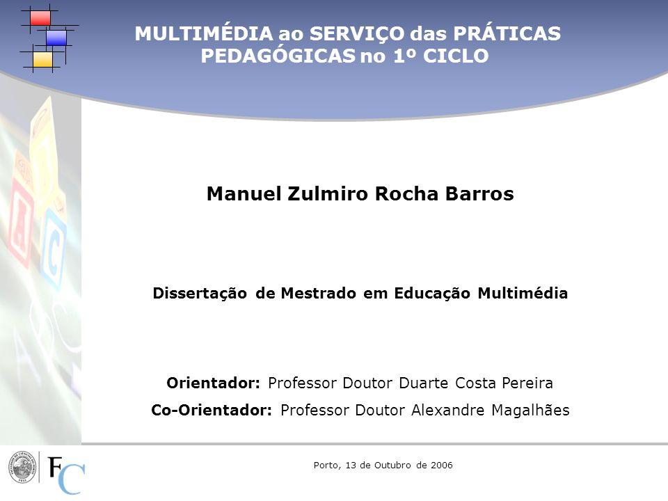 MULTIMÉDIA ao SERVIÇO das PRÁTICAS PEDAGÓGICAS no 1º CICLO