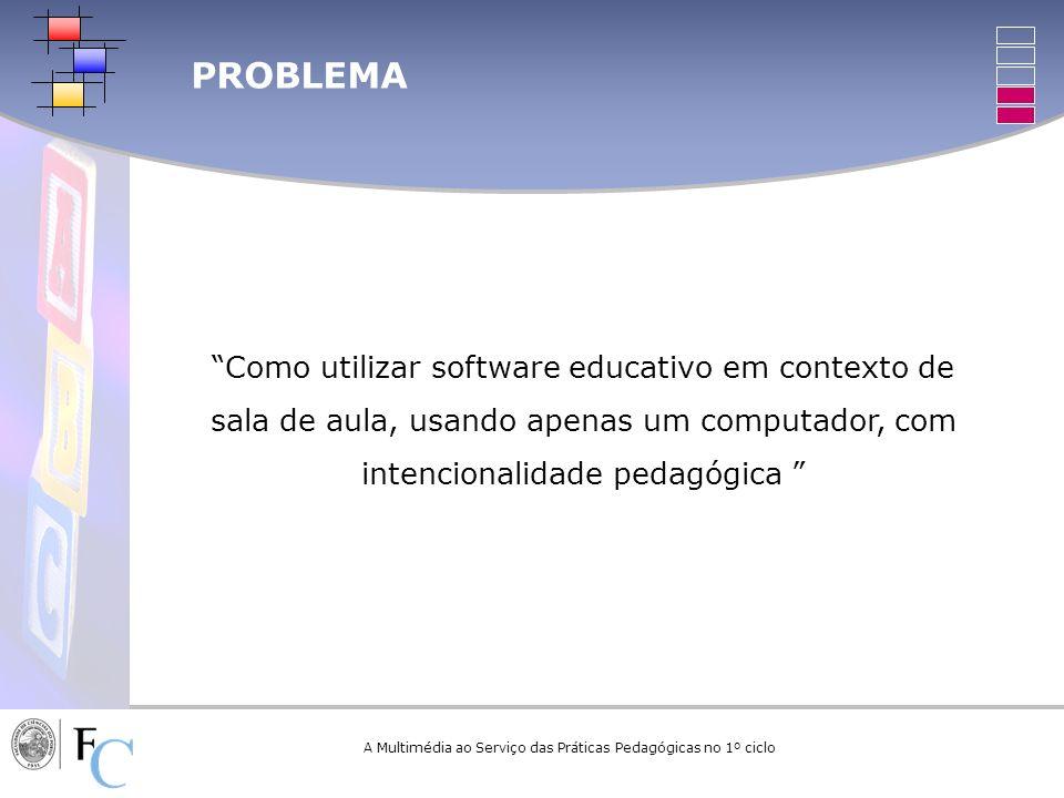 A Multimédia ao Serviço das Práticas Pedagógicas no 1º ciclo