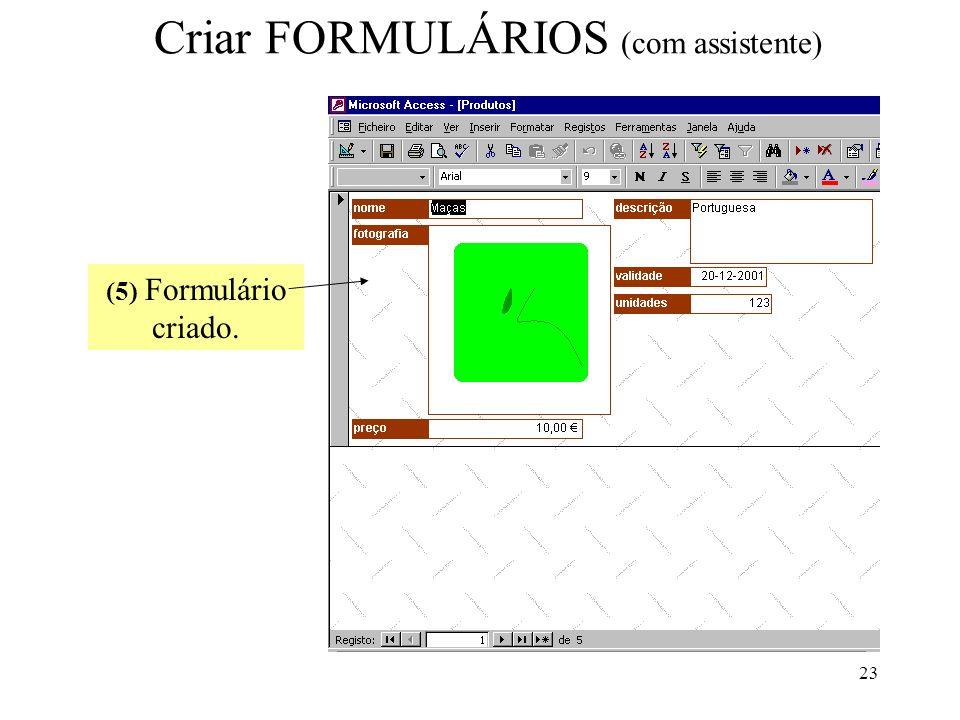 Criar FORMULÁRIOS (com assistente)