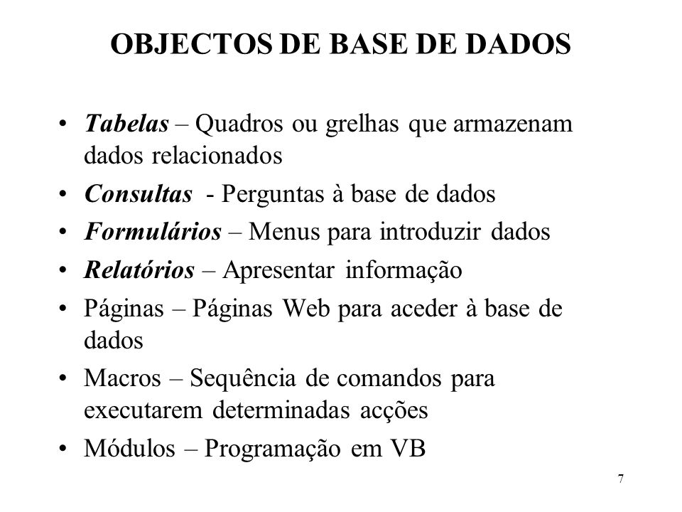 OBJECTOS DE BASE DE DADOS