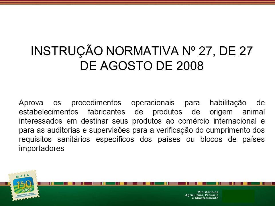 INSTRUÇÃO NORMATIVA Nº 27, DE 27 DE AGOSTO DE 2008