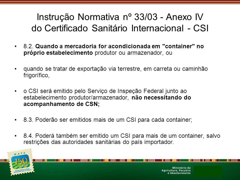Instrução Normativa nº 33/03 - Anexo IV do Certificado Sanitário Internacional - CSI