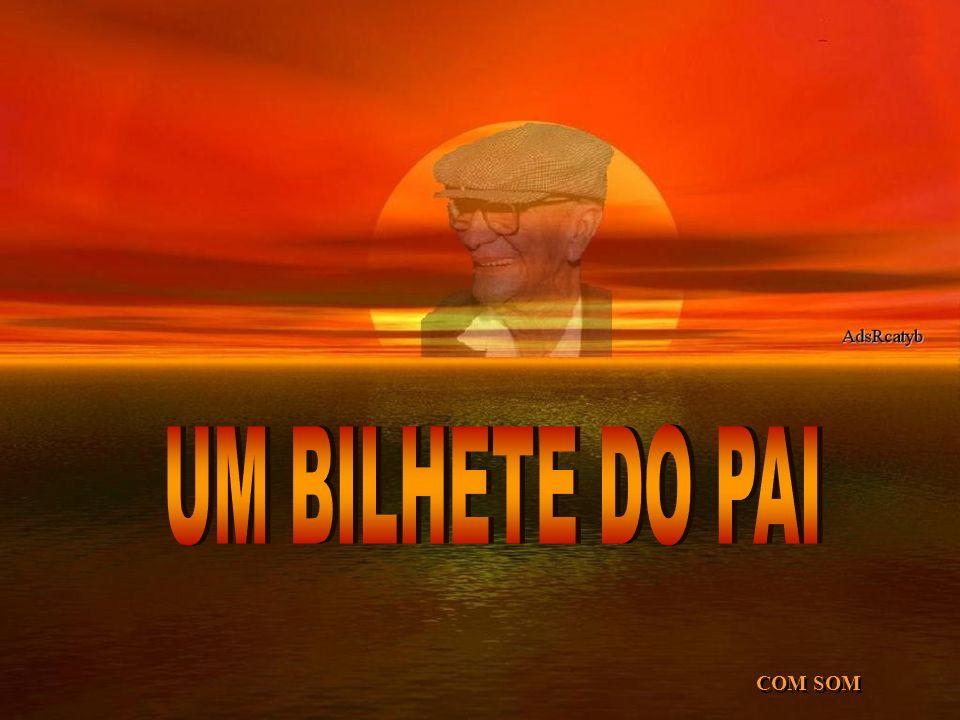 UM BILHETE DO PAI COM SOM