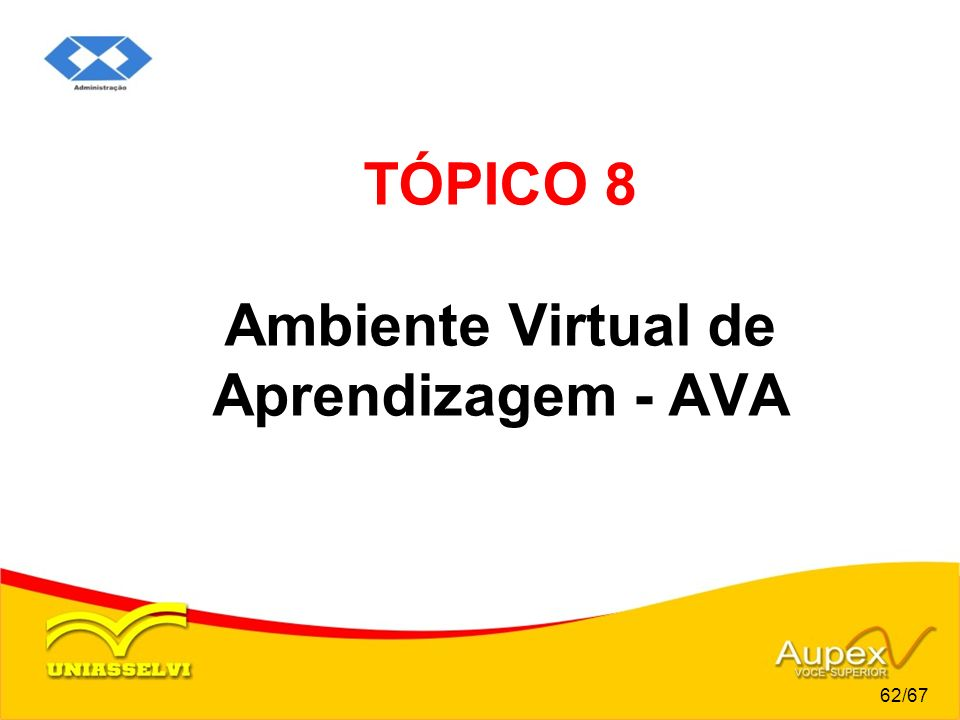 TÓPICO 8 Ambiente Virtual de Aprendizagem - AVA
