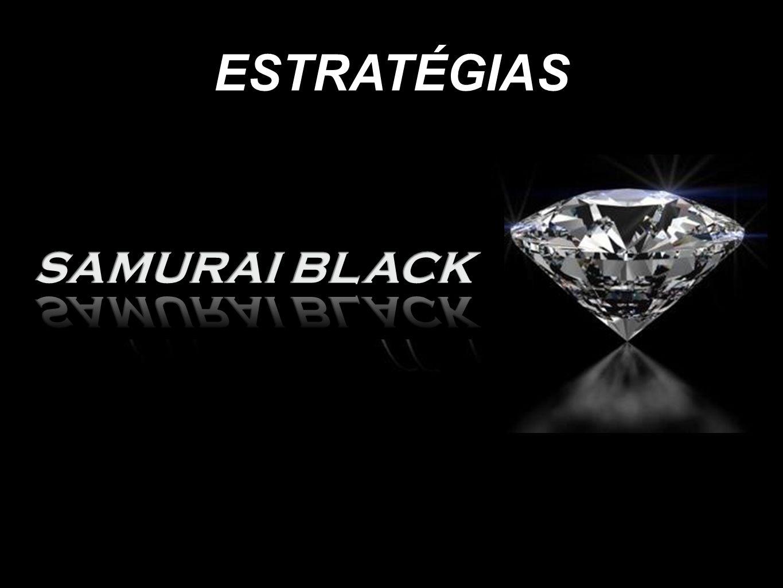 ESTRATÉGIAS SAMURAI BLACK
