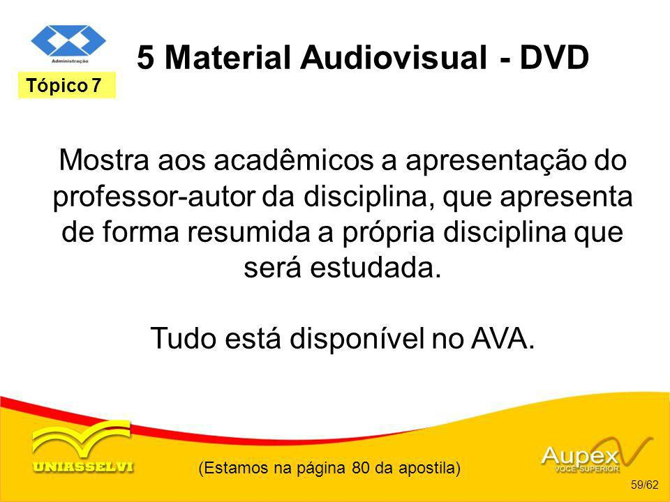 5 Material Audiovisual - DVD