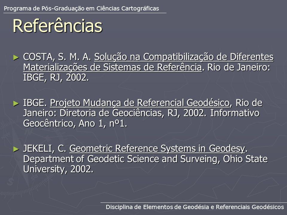 Programa de Pós-Graduação em Ciências Cartográficas