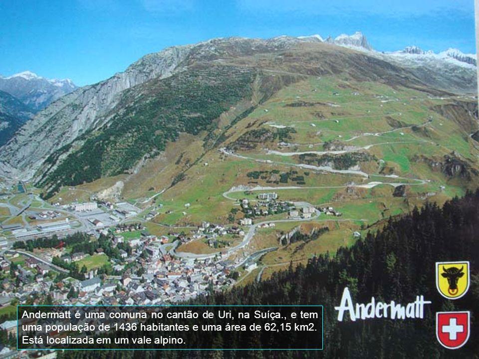 Andermatt é uma comuna no cantão de Uri, na Suíça