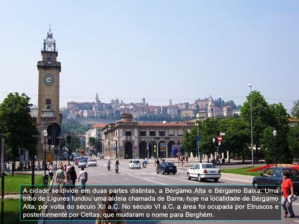 A cidade se divide em duas partes distintas, a Bérgamo Alta e Bérgamo Baixa.