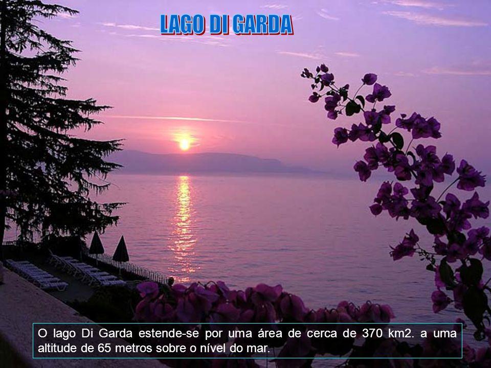 LAGO DI GARDA O lago Di Garda estende-se por uma área de cerca de 370 km2.